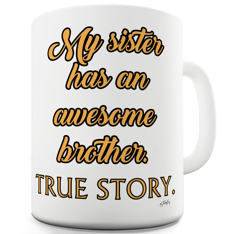Awesome Brother Funny Mugs For Women