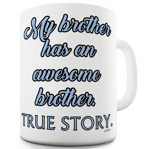 Awesome Brothers   Funny Mug