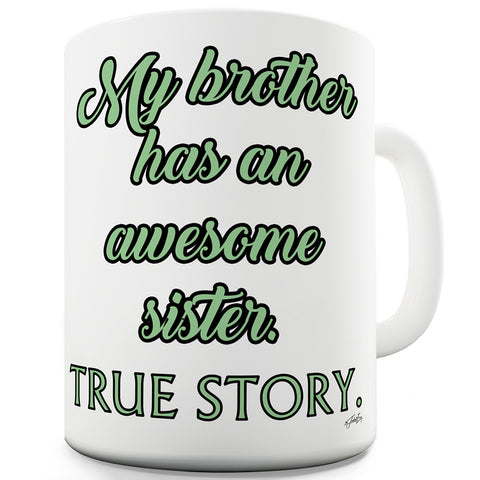 Awesome Sisters Funny Mugs For Men