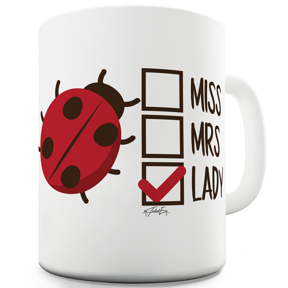 Miss Mrs Lady Bug Funny Mugs For Women