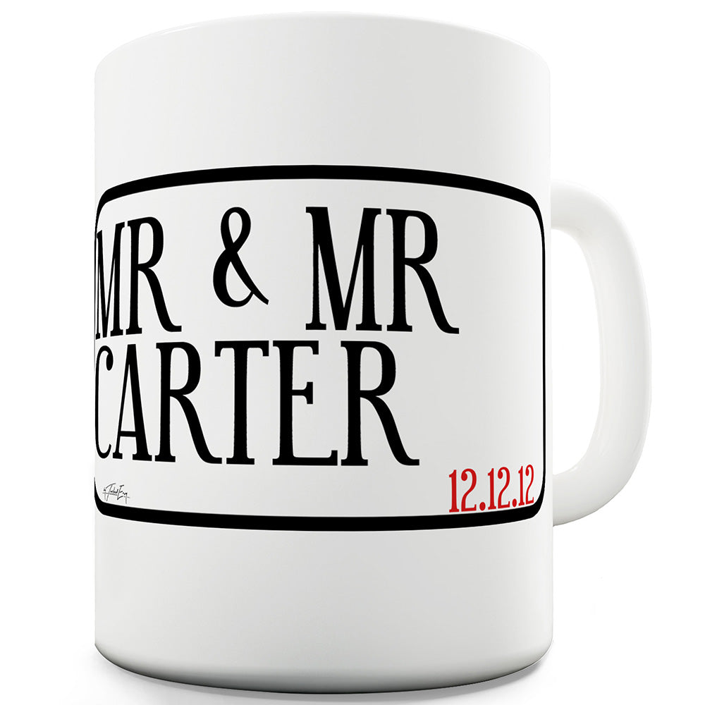 Mr & Mr Street Personalised Funny Mugs For Dad