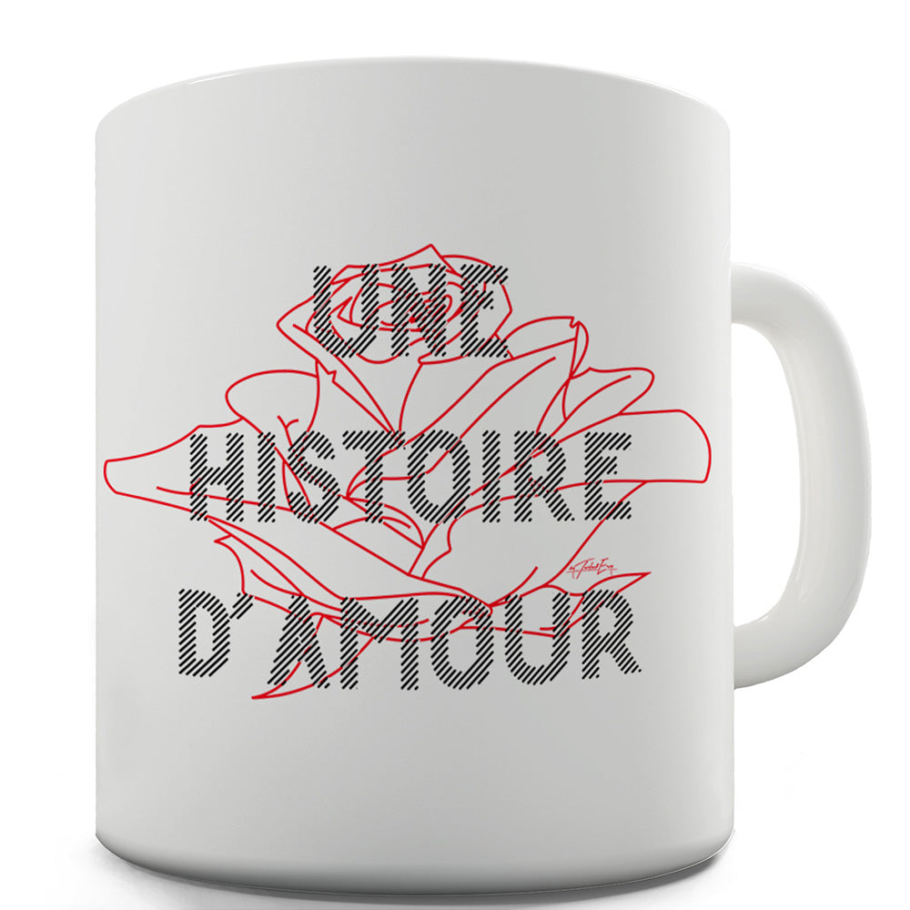 A Love Story French Language Funny Coffee Mug