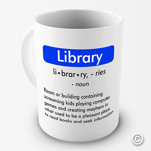 Definition Of Library Funny  Mug