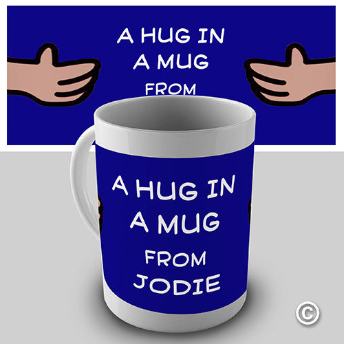 A Hug In A Mug Personalised Mug