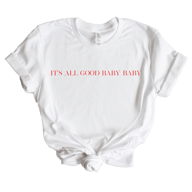 It's All Good Baby Baby Graphic T-Shirt - Arlo and Arrows