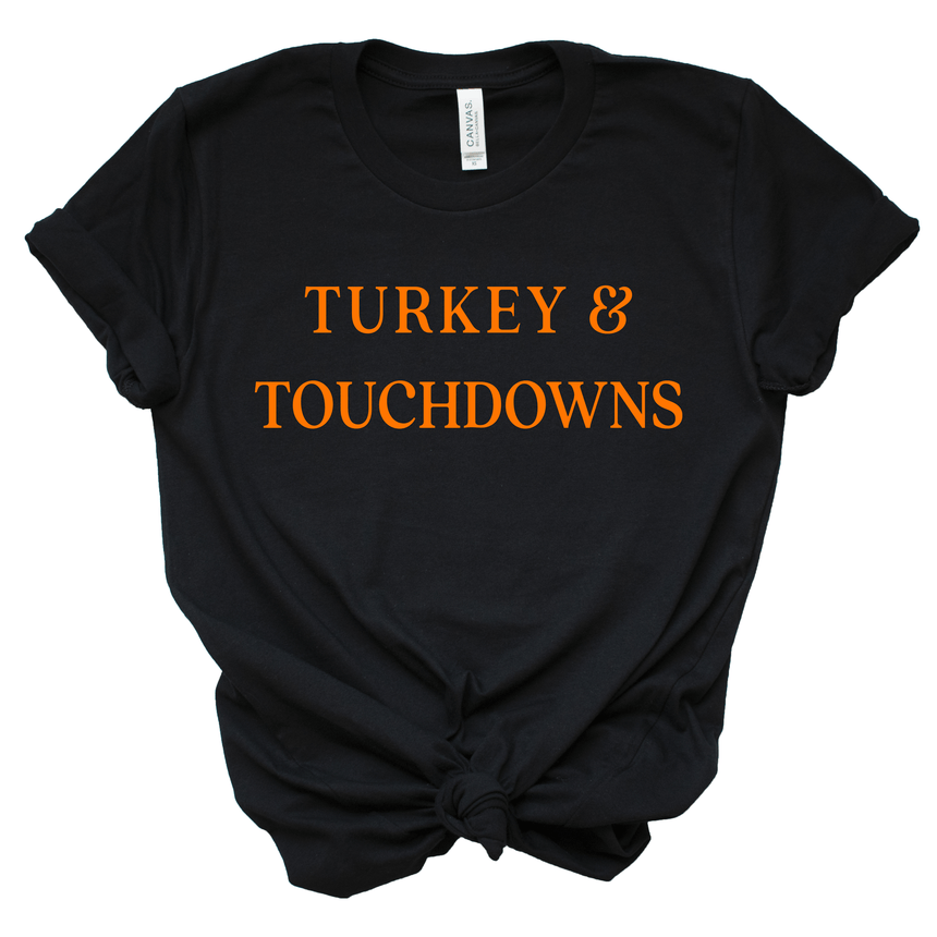 Women's Turkey And Touchdowns Thanksgiving Shirt