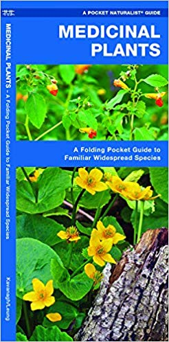 Medicinal Plants: A Folding Pocket Guide to Familiar Widespread Species (Pocket Naturalist Guides)