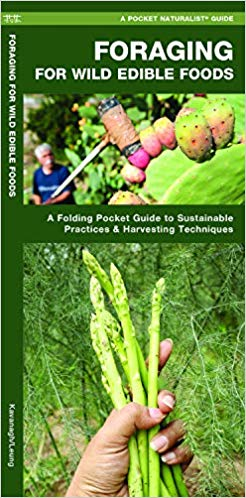 Foraging for Wild Edible Foods: A Folding Pocket Guide to Sustainable Practices & Harvesting Techniques (Outdoor Essentials Skills Guide)