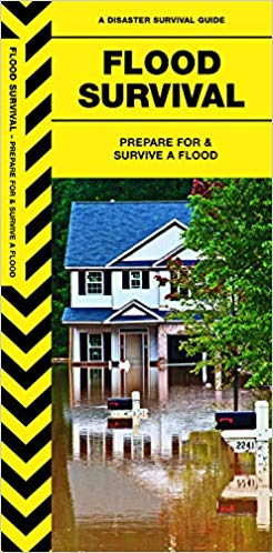 Flood Survival: Prepare For & Survive a Flood (Disaster Survival Guide)