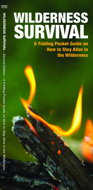 Wilderness Survival, 2nd Edition: A Folding Pocket Guide on How to Stay Alive in the Wilderness (Pocket Naturalist)