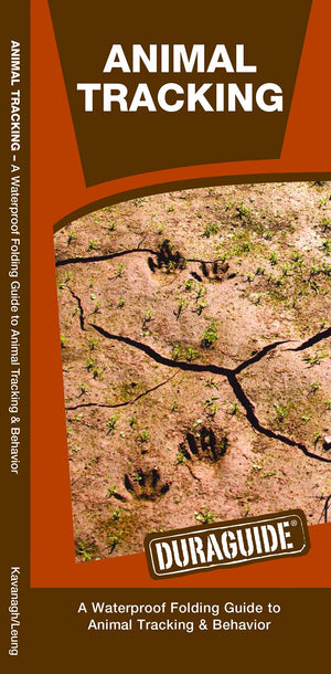 Animal Tracking: A Waterproof Folding Guide to Animal Tracking & Behavior (Outdoor Essentials Skills Guide)