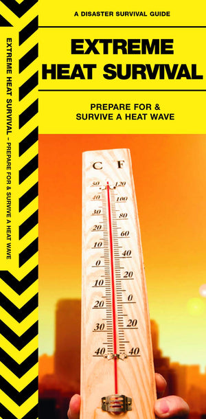 Extreme Heat Survival: Prepare For & Survive a Heat Wave (Disaster Survival Guide)
