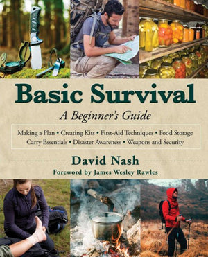 Basic Survival: A Beginner's Guide