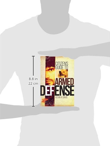 Citizens Guide to Armed Defense