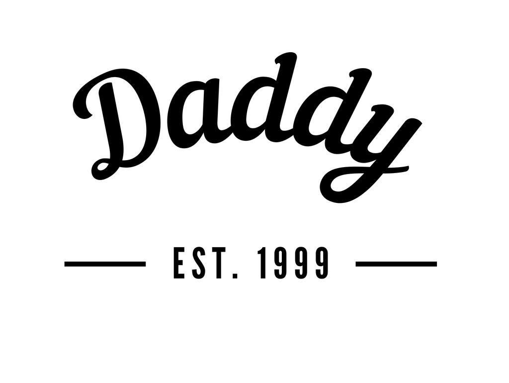 daddy t-shirt with established date