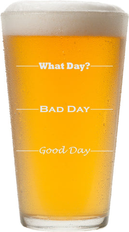 Good Day, Bad Day Pint Glass - Firefly Marketplace