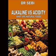 Alkaline Vs Acidity What Are Natural Foods Dvds & Blu-Ray Discs