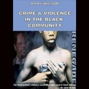 Amos Wilson Crime And Violence In The Black Dvds & Blu-Ray Discs