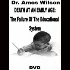Amos Wilson Death At An Early Age The Failur Dvds & Blu-Ray Discs