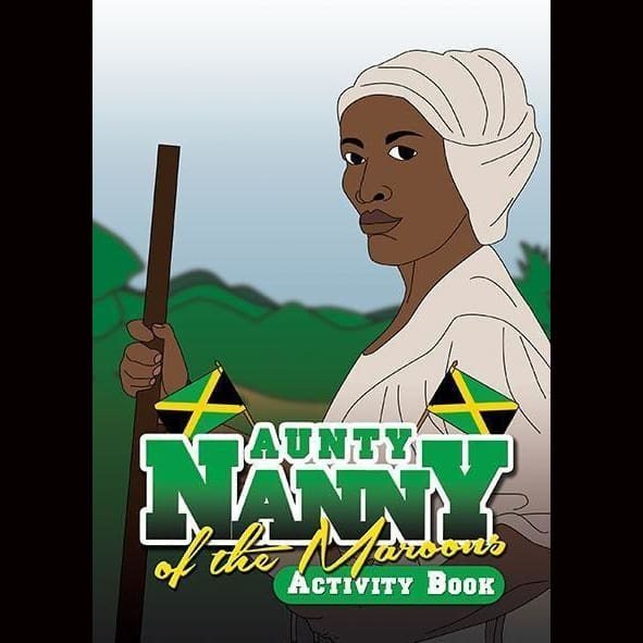 Aunty Nanny Of The Maroons Activity Book
