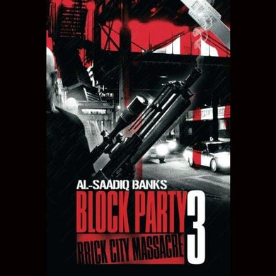 Block Party 3/brick City Massacre Paperback