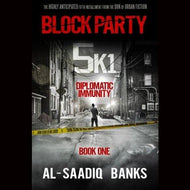 Block Party 5K1: Diplomatic Immunity (Volume 1) Paperback