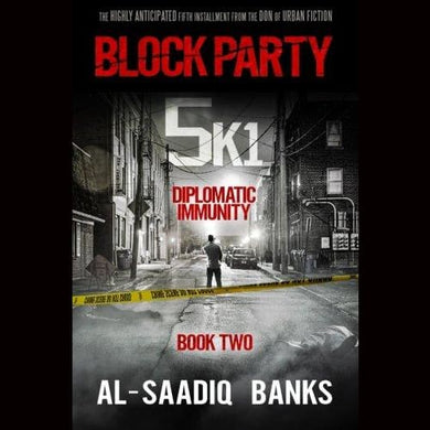 Block Party 5K1: Diplomatic Immunity (Volume 2) Paperback