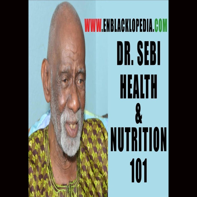 Dr.sebi Health & Nutrition 101 Dvds & Blu-Ray Discs