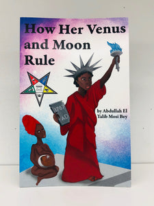 HOW HER VENUS AND MOON RULE
