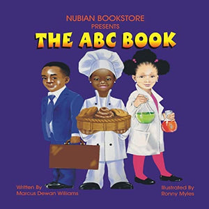 The ABC Book by Marcus Dewan Williams