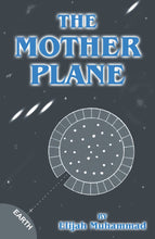 The Mother Plane by Elijah Muhammad