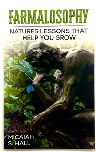 Farmalosophy: Natures lessons that help you grow