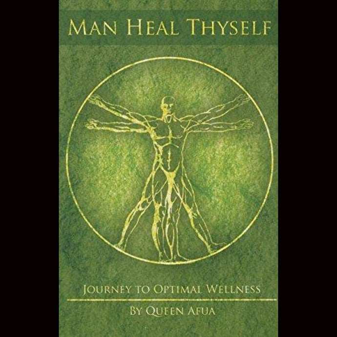 Man Heal Thyself: Journey To Optimal Wellness Paperback