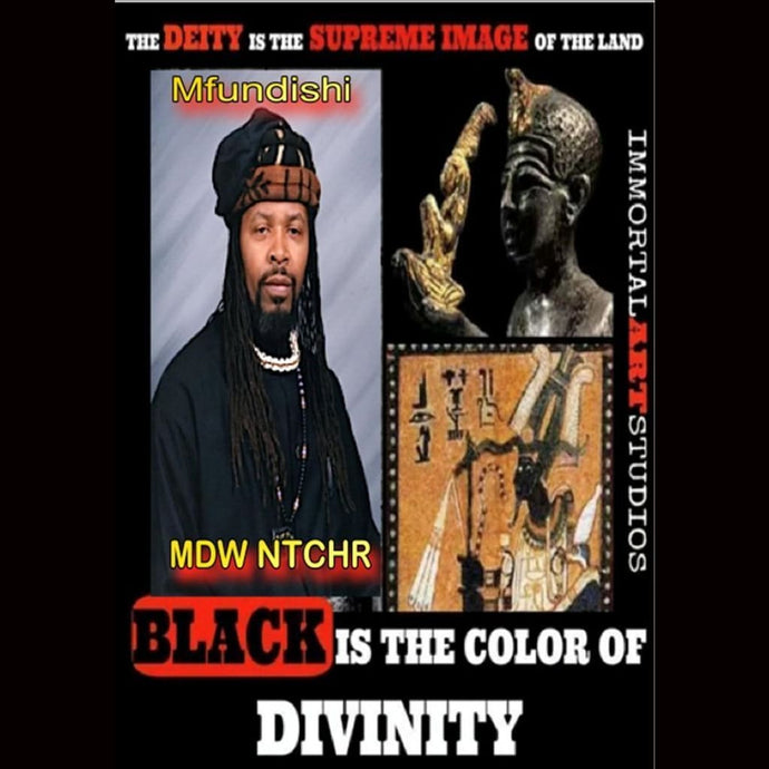 Mfundishi Black Is The Color Of Divinty