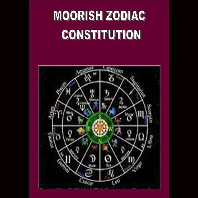 Moorish Zodiac Constitution