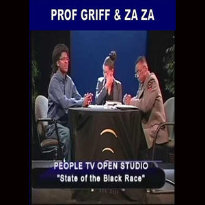 Prof Griff And Za Za State Of The Black Race