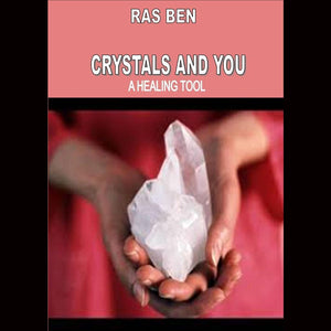 Ras Ben Crystals And You