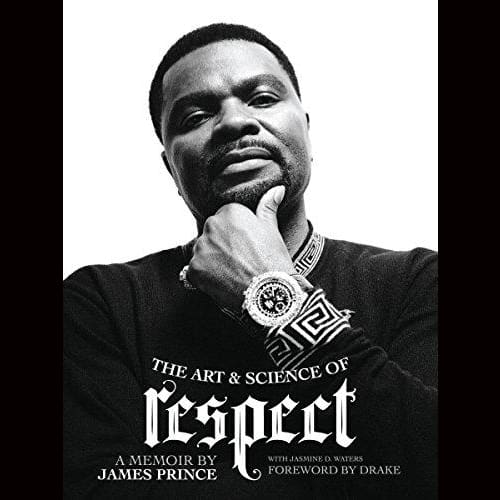 The Art & Science Of Respect: A Memoir By James Prince Hardcover
