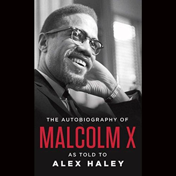 The Autobiography Of Malcolm X: As Told To Alex Haley By And Attallah Shabazz Paperback