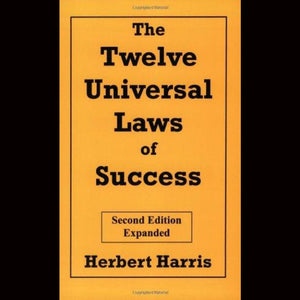 The Twelve Universal Laws Of Success By Herbert Harris Paperback