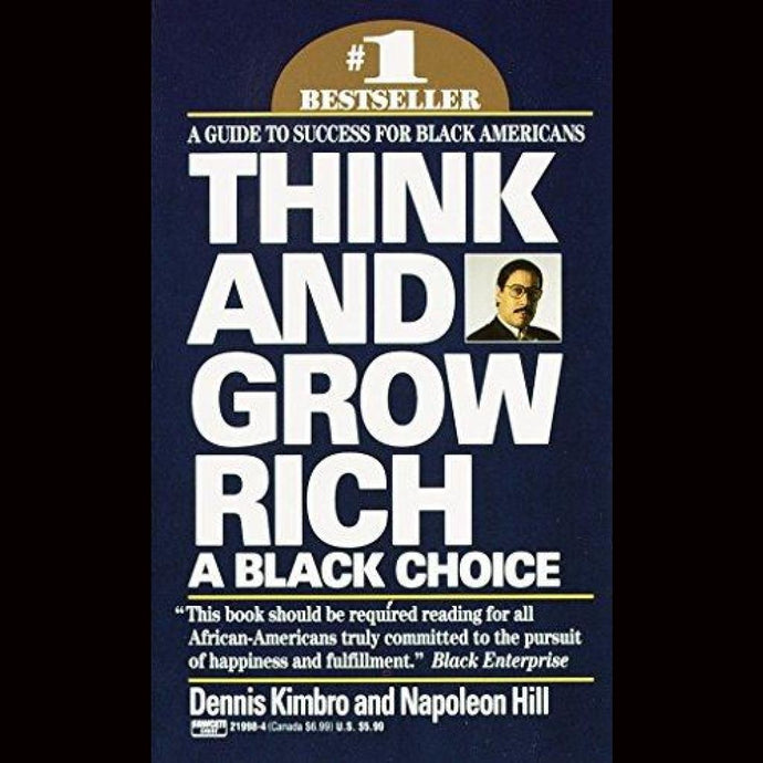 Think And Grow Rich: A Black Choice Paperback