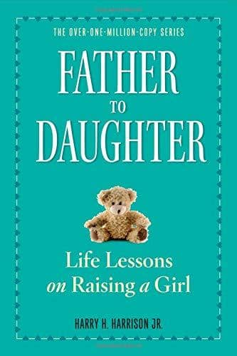 Father To Daughter: Life Lessons On Raising A Girl (Paperback)-Kidding Around NYC