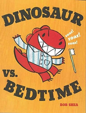 Dinosaur Vs Bedtime (Hardcover)-Kidding Around NYC