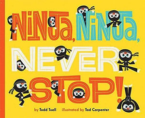 Ninja Ninja Never Stop (Hardcover)-Kidding Around NYC