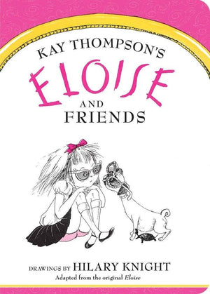 Eloise And Friends (Board Book)-Kidding Around NYC
