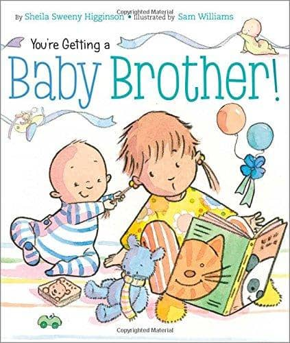Youre Getting A Baby Brother! (Board Book)