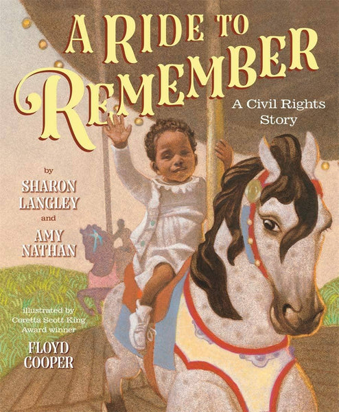 A Ride To Remember: A Civil Rights Story (Hardcover)