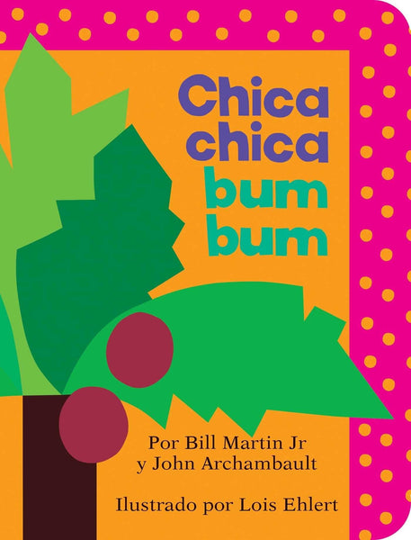 Chica Chica Bum Bum (Spanish) (Board Book)-Kidding Around NYC