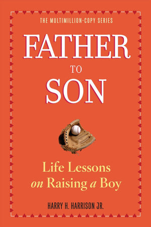 Father To Son: Life Lessons On Raising A Boy (Paperback)-Kidding Around NYC