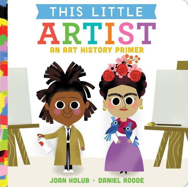 This Little Artist: An Art History Primer (Board Book)-Kidding Around NYC